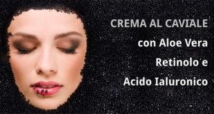 Caviar Essence: Crema al Caviale con Acido Ialuronico: Dove Comprarla?